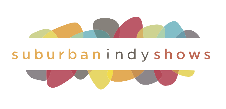 Suburban Indy Shows