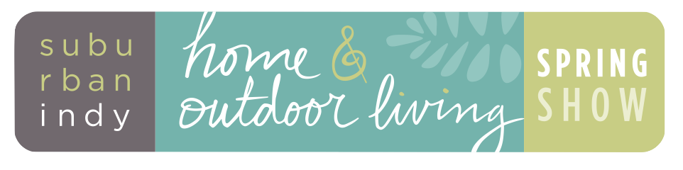 Home Outdoor Living Spring Show Suburban Indy Shows